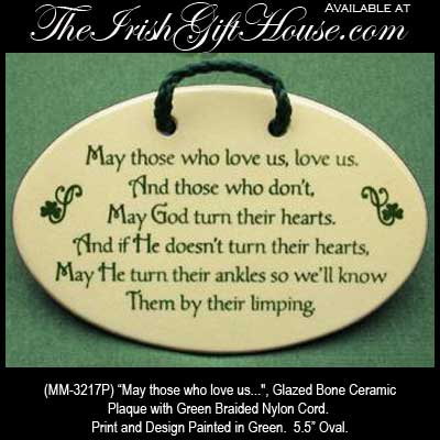 Irish Blessing Plaque May Those Who Love Us
