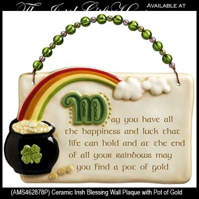 Irish Blessing Wall Plaque With A Pot Of Gold
